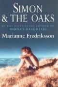 Marianne Fredriksson - Simon And The Oaks