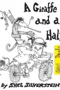 Shel Silverstein - Giraffe and a Half, A