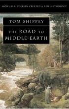 Tom Shippey - The Road to Middle-Earth