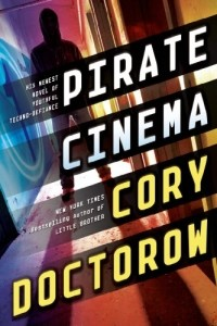 Cory Doctorow - Pirate Cinema