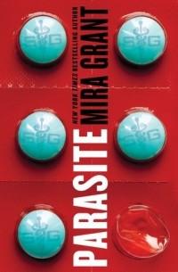 Mira Grant - Parasite