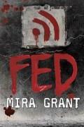 Mira Grant - Fed