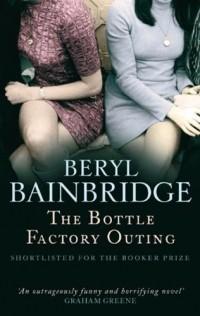 Beryl Bainbridge - The Bottle Factory Outing