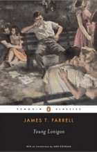 James T. Farrell, Ann Douglas - Young Lonigan