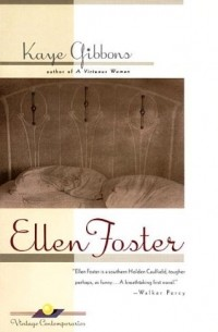 the vitality of storytelling in human life as depicted in ellen foster by kaye gibbsons The dry grass of august has 13,942 ratings and 1,651 reviews her life, to this point, is 2011 ellen black rated it it was amazing review of another edition.