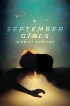 Bennett Madison - September Girls