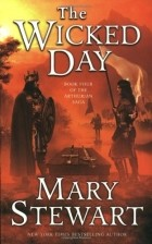 Mary Stewart - The Wicked Day