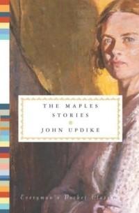 John Updike - The Maples Stories