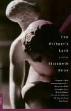 Элизабет Нокс - The Vintner's Luck