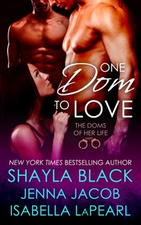 Shayla Black - One Dom to Love