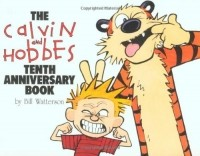 Bill Watterson - Calvin and Hobbes Tenth Annive