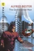 Alfred Bester - The Demolished Man
