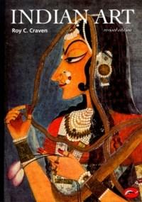 Roy C. Craven - Indian Art: A Concise History