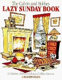 Bill Watterson - The Calvin and Hobbes Lazy Sunday Book