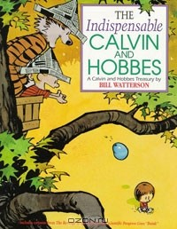 Bill Watterson - The Indispensable Calvin And Hobbes