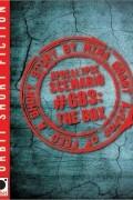 Mira Grant - Apocalypse Scenario #683: The Box