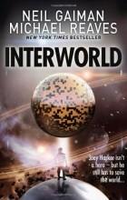Neil Gaiman, Michael Reaves - Interworld