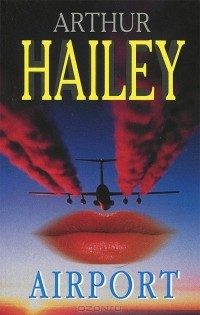 Arthur Hailey - Airport