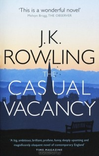 J. K. Rowling - The Casual Vacancy