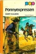 Harry Kullman - Ponnyexpressen