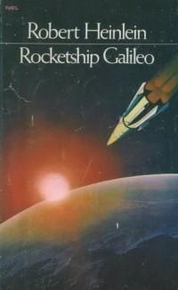 Robert A. Heinlein - Rocketship Galileo