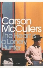 Carson McCullers - The Heart is a Lonely Hunter