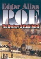 Edgar Allan Poe - The Mystery of Marie Roget