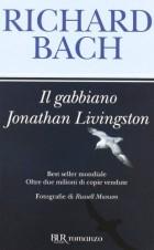 Richard Bach - Il gabbiano Jonathan Livingston