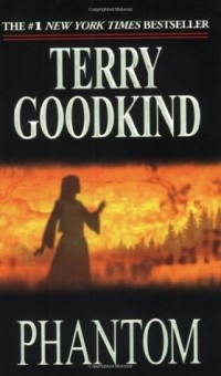 Terry Goodkind - Phantom