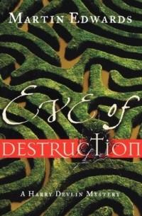 Martin Edwards - Eve of Destruction