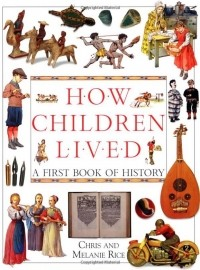 - How Children Lived