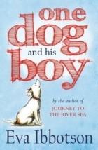 Eva Ibbotson - One Dog and His Boy