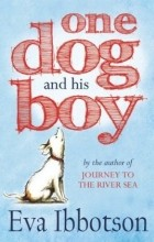 Eva Ibbotson - One Dog and His Boy