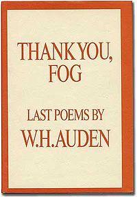 W. H. Auden - Thank You, Fog