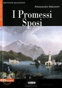 Alessandro Manzoni - I Promessi Sposi (+ CD)