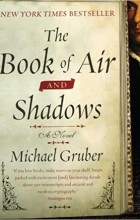 Michael Gruber - The Book of Air and Shadows