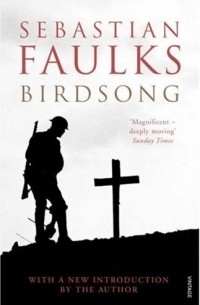 Sebastian Faulks - Birdsong