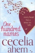 Cecelia Ahern - One Hundred Names
