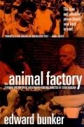 Edward Bunker - Animal Factory