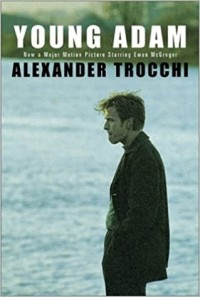 Alexander Trocchi - Young Adam