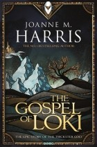 Joanne Harris — The Gospel of Loki