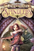 Lauren Oliver, Iacopo Bruno — The Spindlers