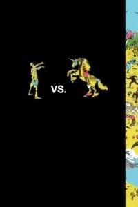 - Zombies vs. Unicorns