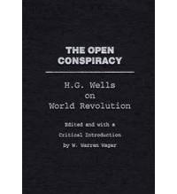H. G. Wells - The Open Conspiracy