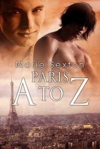 Marie Sexton - Paris A to Z