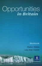 Julia Starr Keddle, Martyn Hoobs - Opportunities in Britain: Workbook