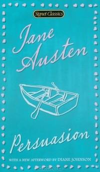 Джейн Остен - Persuasion