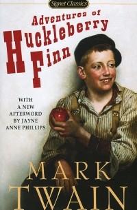 Марк Твен - Adventures of Huckleberry Finn