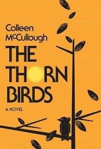 Colleen McCullough - The Thorn Birds