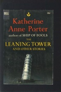 an essay on katherine anne porters the downward path to wisdom The leaning tower and other stories: the source, the witness, the circus, the old order, the last leaf, the grave, the downward path to wisdom, a day's work by katherine anne porter and a great selection of similar used, new and collectible books available now at abebookscom.
